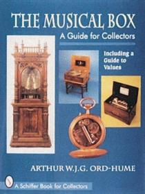 The Musical Box: A Guide for Collectors