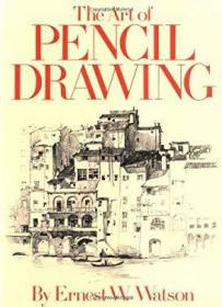 The Art of Pencil Drawing-铅笔画艺术