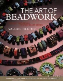The Art of Beadwork: Historic Inspiration, Contemporary Design-珠饰艺术:历史灵感、当代设计