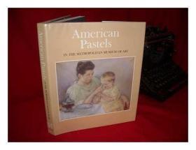 American Pastels in the Metropolitan Museum of Art-大都会艺术博物馆的美国粉彩画