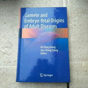 Gamete and Embryo-fetal Origins of Adult Diseases  签赠本