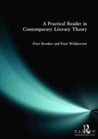 Practical Reader In Contemporary Literary Theory, A
