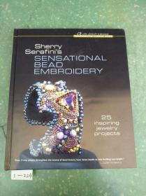 原版英文精装本Sherry Serafinis Sensational Bead Embroidery雪莉·塞拉菲尼的精美珠绣(正版书籍现货