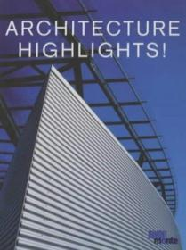 Architecture Highlights!