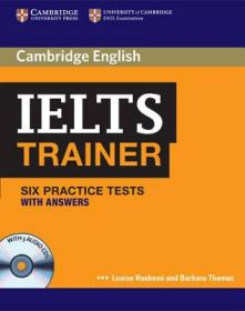 IELTS Trainer: Six Practice Tests with Answers [With 3 Audio CDs]