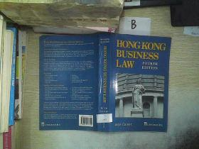 HONG KONG BUSINESS LAW FOURTH EDITION /香港商业法第四版