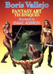 Boris Vallejo: Fantasy Art Techniques