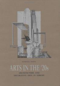 ARTS IN THE 20S: ARCHITECTURE AND DECORATIVE ARTS IN EUROPE