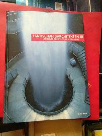 LANDSCHAFTSARCHITEKTEN(III) LANDSCAPE ARCHITECTURE IN GERMANY