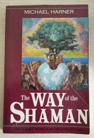 The Way Of The Shaman 【英文原版,品相佳】