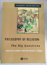 Philosophy Of Religion: The Big Questions   【英文原版,品相佳】