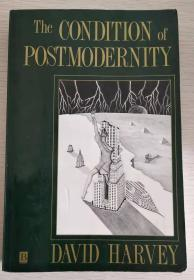 The Condition of Postmodernity : An Enquiry into the Origins of Cultural Change 【英文原版】
