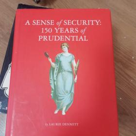 A sense of security :150 Year of Prudential    m
