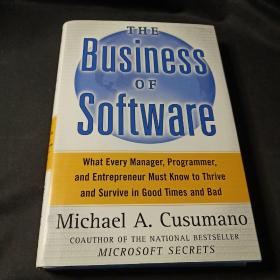 The Business of Software:What Every Manager, Programmer, and Entrepreneur Must Know to Thrive and Survive in Good Times and Bad