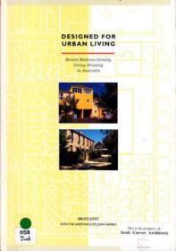 Designed for Urban Living: Recent Medium Density Group Housing in Australia