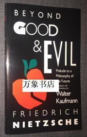 Nietzsche  尼采  :   Beyong Good and Evil  善恶的彼岸  Walter Kaufmann 英译注解  原版平装本  私藏品很好