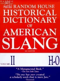 Random house historical dictionary of American slang vol2