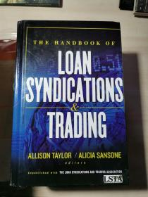THE HANDBOOK OF LOAN SYNDICATIONS AND TRADING