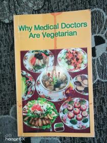外文原版:WHY MEDICAL DOCTORS ARE VEGETARIAN