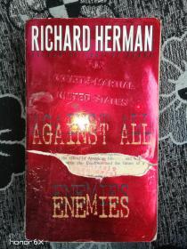 外文原版:RICHARD HERMAN AGATNST ALL ENEMIES