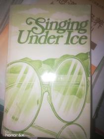 外文原书:SINGING UNDER ICE