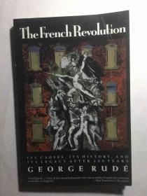 The French Revolution : Its Causes, Its History and Its Legacy after 200 Years