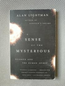A Sense of the Mysterious: Science and the Human Spirit