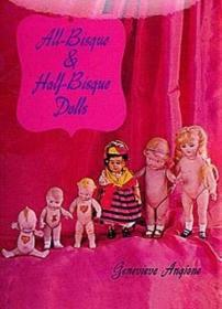 All-Bisque and Half-Bisque Dolls