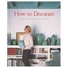 How to Decorate: A Guide to Creating Comfortable, Stylish Living Spaces