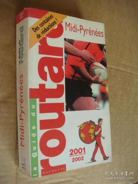 Midi-Pyrénées  (Le Guide Rouge 2001/2002)