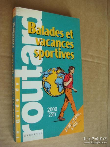 (le guide du routard) balades et vacances sportives
