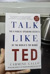 """Talk Like TED  深度剖析500多条叫好叫座的TED演讲视频及采访部分成功的演讲者后,为你总结九条完成杰出且具有说服力的演讲的""""秘辛""""与""""秘笈"""",封面如图有勒痕,无笔记无划线 满20元包邮。"""
