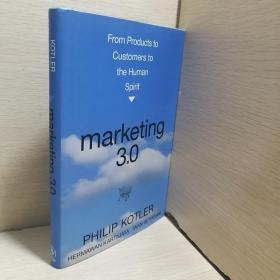 Marketing 3.0:From Products to Customers to the Human Spirit