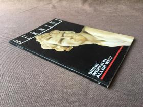 Bernini: Seine Werke in Aller Welt / 贝尔尼尼 (德语)