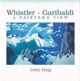 Whistler--Garibaldi: A Painters View