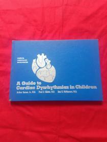 A Guide to Cardiac DYsrhYthmias in Children  看图