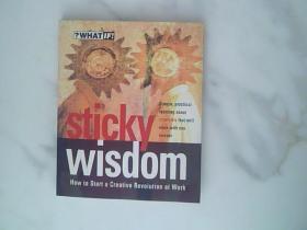 Sticky Wisdom: How to Start a Creative Revolution at Work[创新:如何在工作中开始一场创新的革命]
