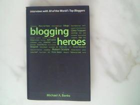 博客英雄Blogging Heroes:Interviews with 30 of the World's Top Bloggers 30位世界顶尖博客访谈录
