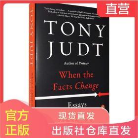 包邮现货英文原版When the Facts Change: Essays事实改变之后Tony Judt托尼朱特