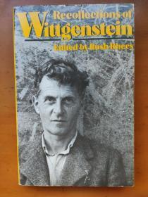 Recollections of Wittgenstein Edited By Rush Rhees Hermine Wittgenstein 维特根斯坦/维根斯坦的朋友 亲人(都是与维特根斯坦有过亲自接触的人)等撰写的回忆维特根斯坦文章合集 Ludwig Wittgenstein M O' C. Dury