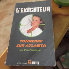 l'executeur tonnerre sur Atlanta