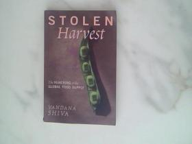Stolen Harvest:The Hijacking of the Global Food Supply