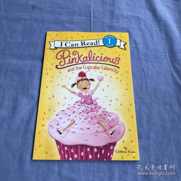 Pinkalicious and the Cupcake Calamity (I Can Read!)