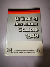 Grundung des neuen Staates 1949 新国家的建立1949 德文原版