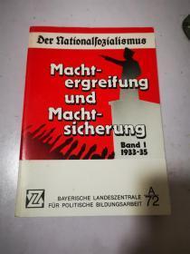 Machtergreifung und Machtsicherung 夺取政权,巩固政权 德文原版