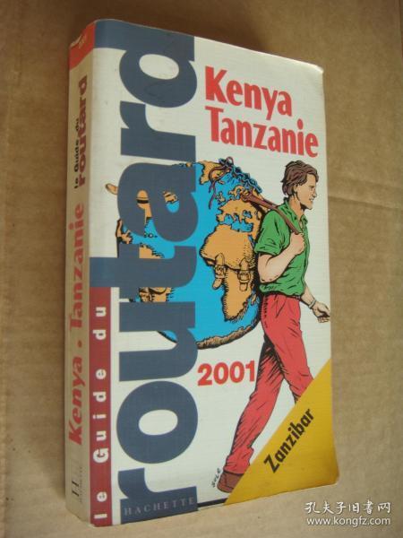 Kenya Tanzanie (Le Guide Rouge 2001)