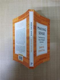 【外文原版】Making Sense: The Glamorous Story of English Grammar讲道理:英语语法的迷人故事