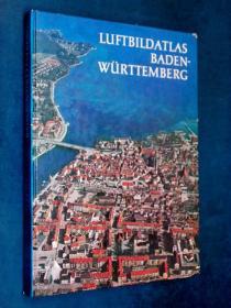 LUFTBILDATLAS BADEN-WÜRTTEMBERG 航拍德国 巴登-符腾堡