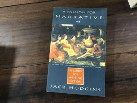 A Passion for Narrative : A Guide to Writing Fiction