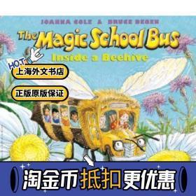 【外文书店】英文原版 神奇校车 儿童绘本英语启蒙 The Magic School Bus Inside a Beehive Joanna Cole